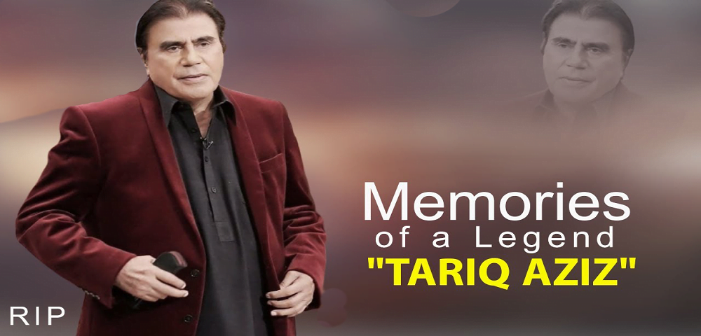 The Legend of Pakistan Tariq Aziz