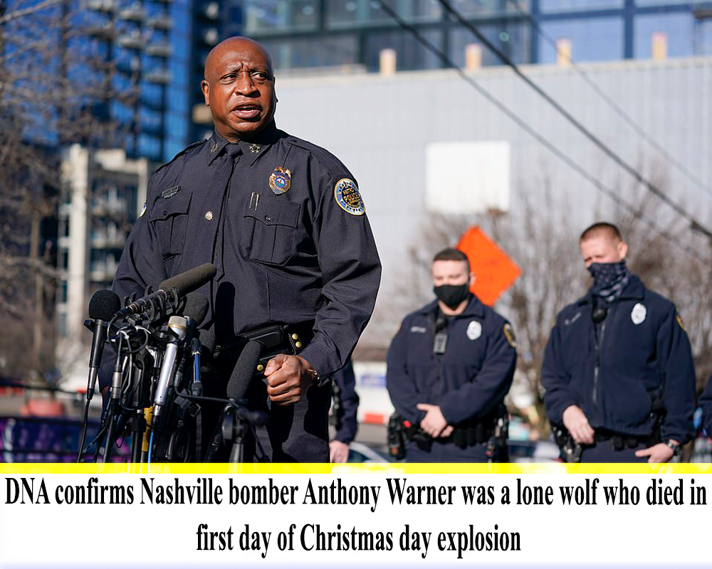 DNA confirms Nashville bomber Anthony Warner was a lone wolf who died in first day of Christmas day explosion