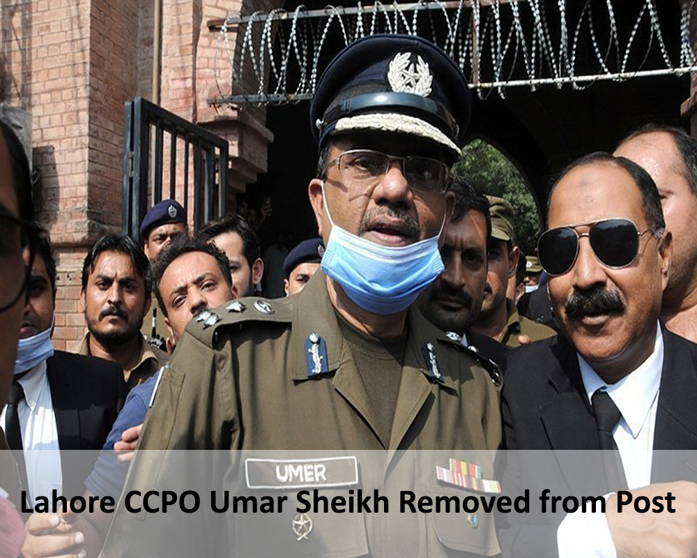 Lahore CCPO Umar Sheikh removed from post