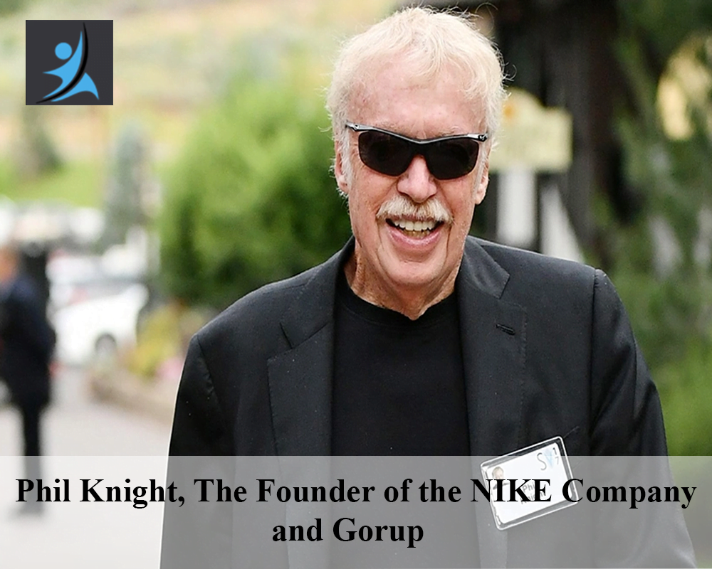 Phil Knight, The Founder of the NIKE Company and Gorup
