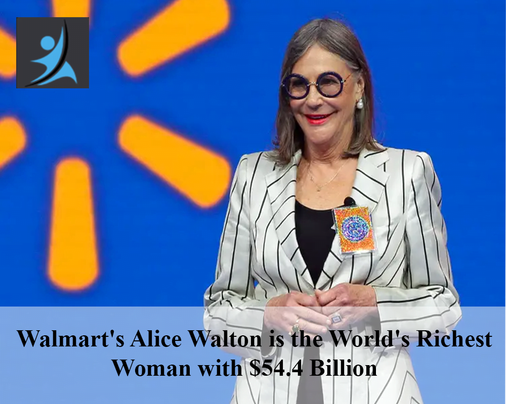 Walmart's Alice Walton is the world's richest woman with $54.4 Billion