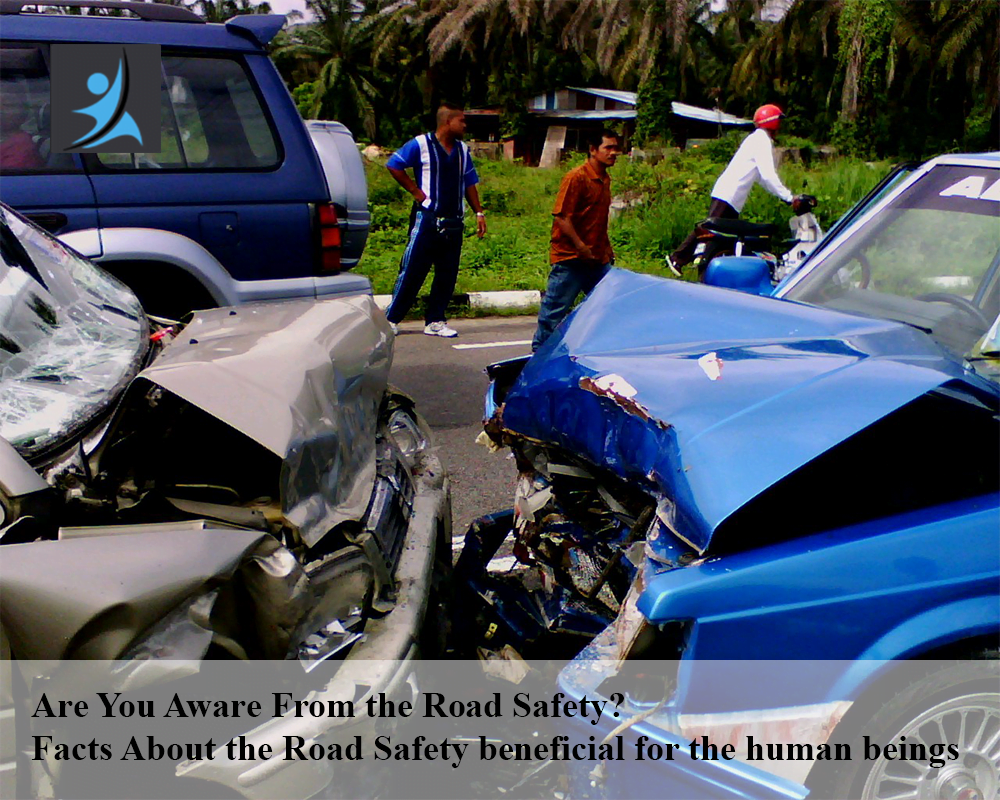 Facts About the Road Safety beneficial for the human beings