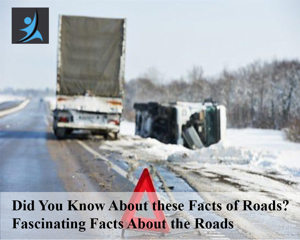 Fascinating Facts About the Roads