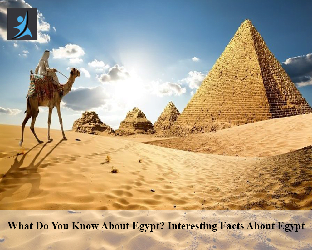 Most Interesting Facts about Egypt.