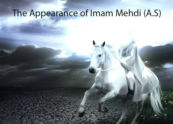 The Appearance of Imam Mehdi (A.S)